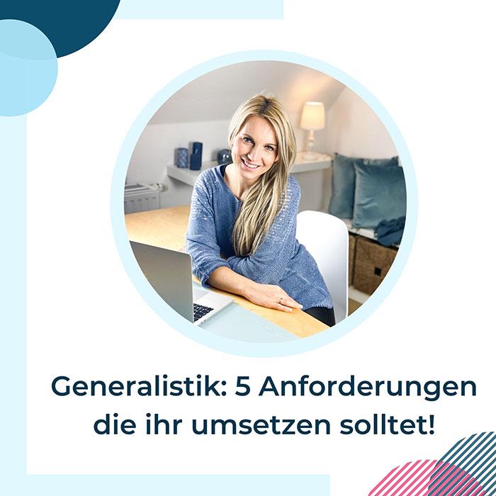 Generalisten-5 Anforderungen die ihr umsetzen solltet